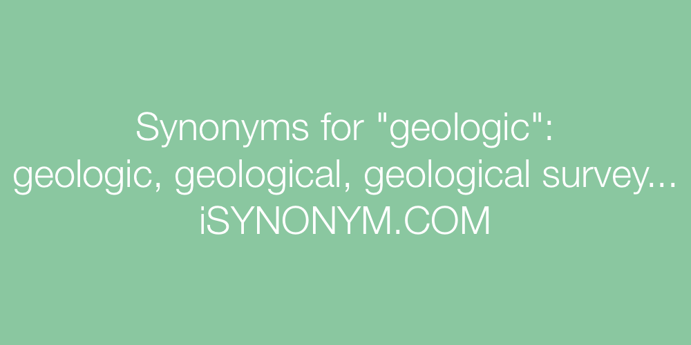 Synonyms geologic