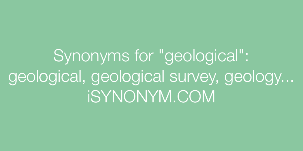 Synonyms geological