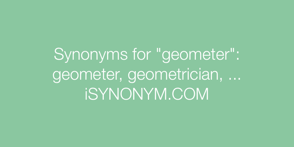 Synonyms geometer