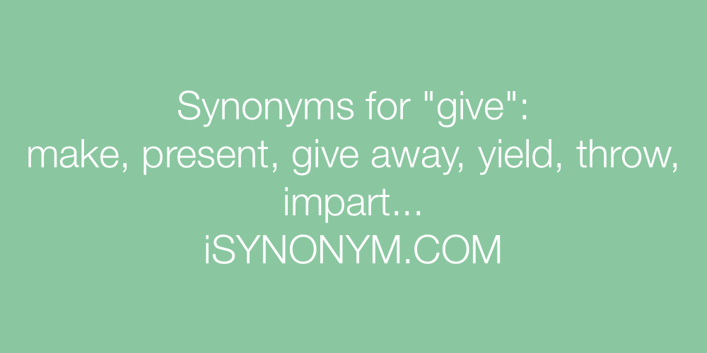 Synonyms give