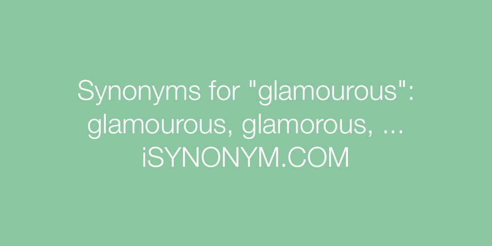 Synonyms glamourous