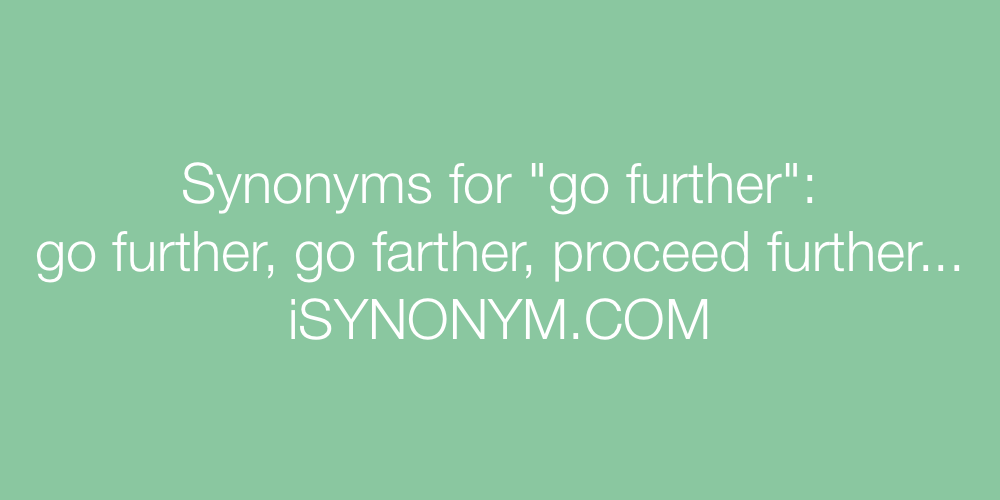 Synonyms go further
