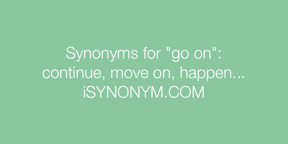 Synonyms go on