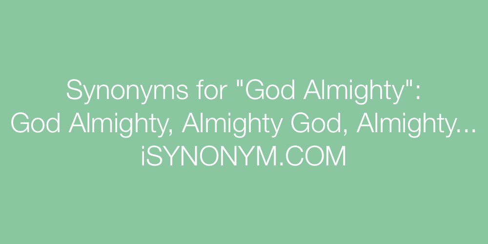 Synonyms God Almighty
