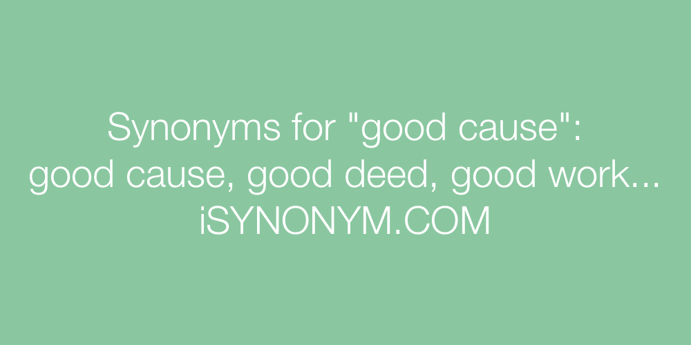 Synonyms good cause