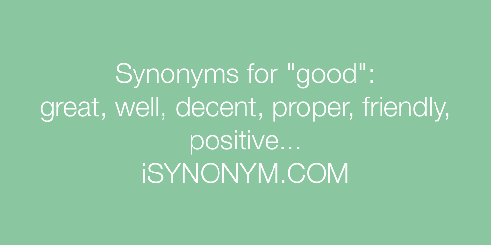 Synonyms good