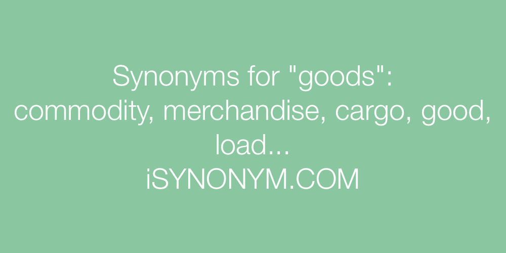 Synonyms goods