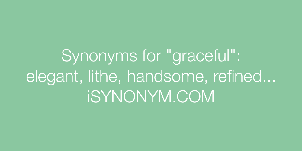 Synonyms Graceful In The Picture