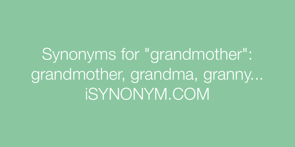 Synonyms grandmother