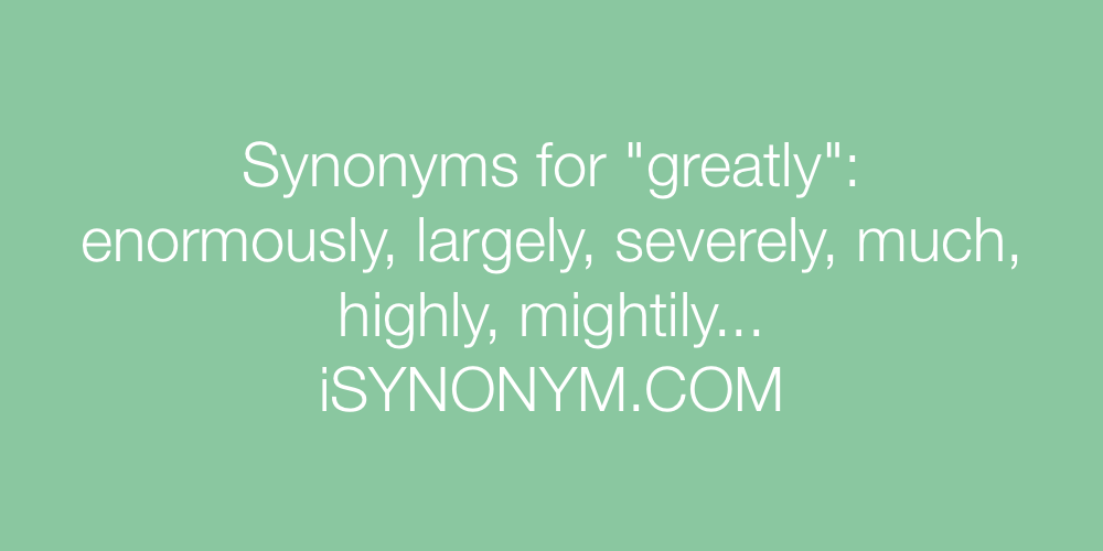 Synonyms greatly