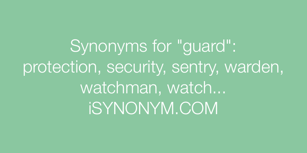 Synonyms guard
