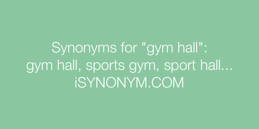 Synonyms gym hall