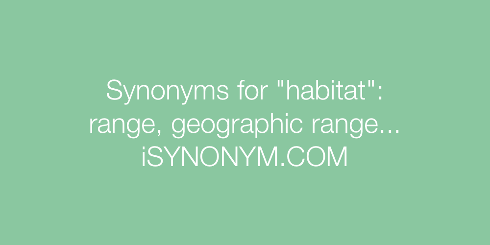 Synonyms habitat