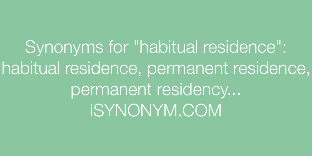 Synonyms habitual residence