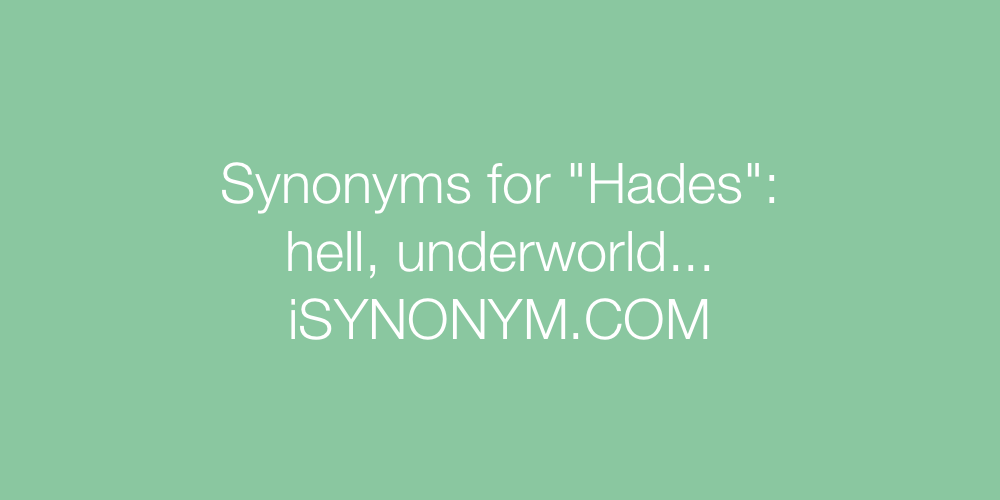 Synonyms Hades