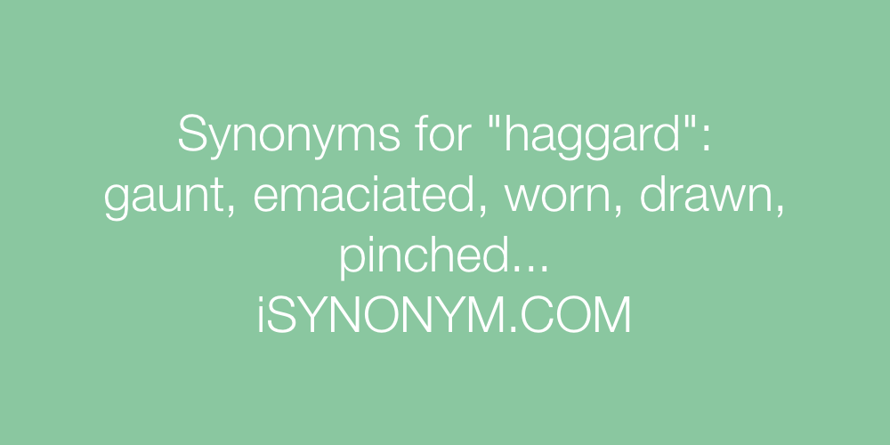 Synonyms haggard