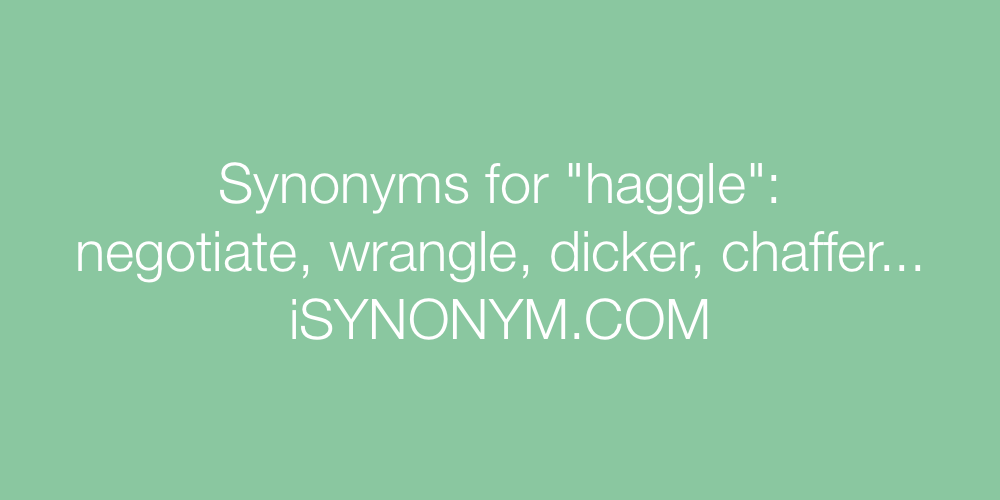 Synonyms haggle