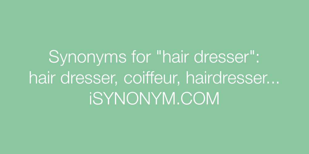 Synonyms hair dresser