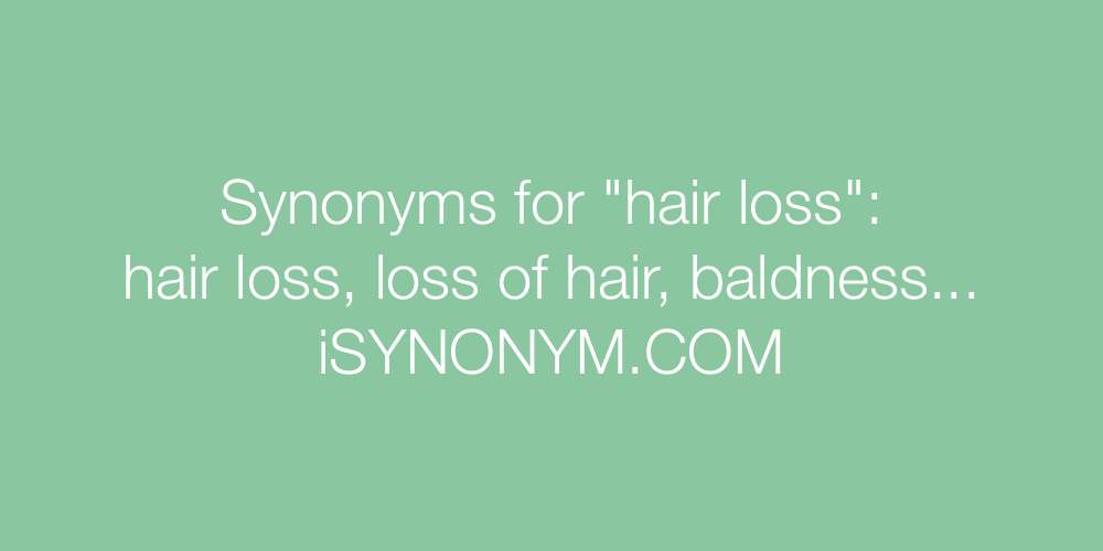 Synonyms hair loss