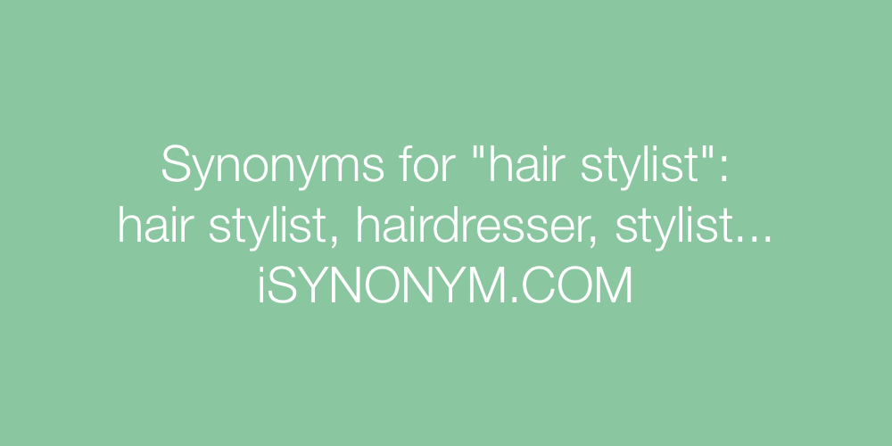 Synonyms hair stylist