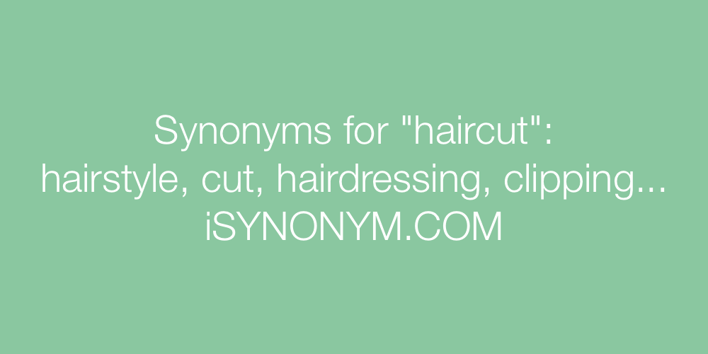 Synonyms haircut