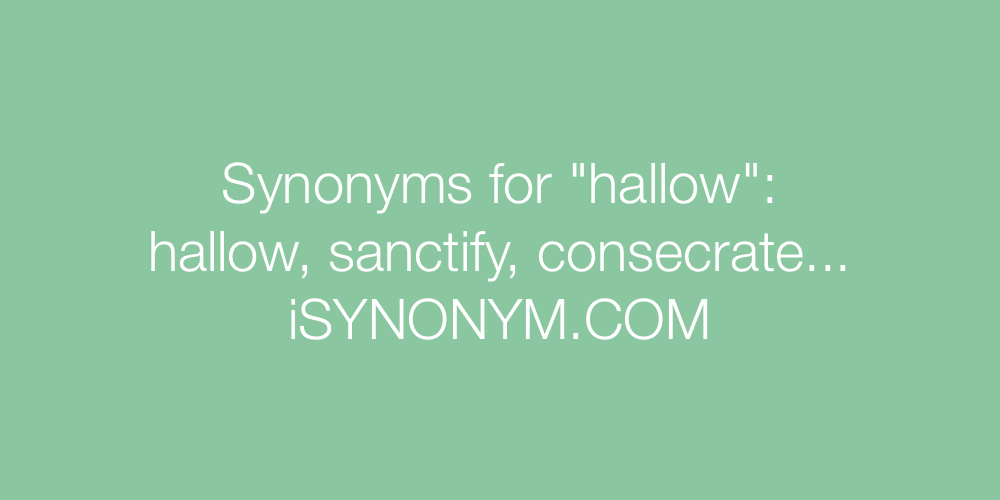 Synonyms hallow