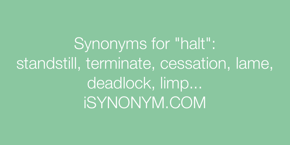 Synonyms halt