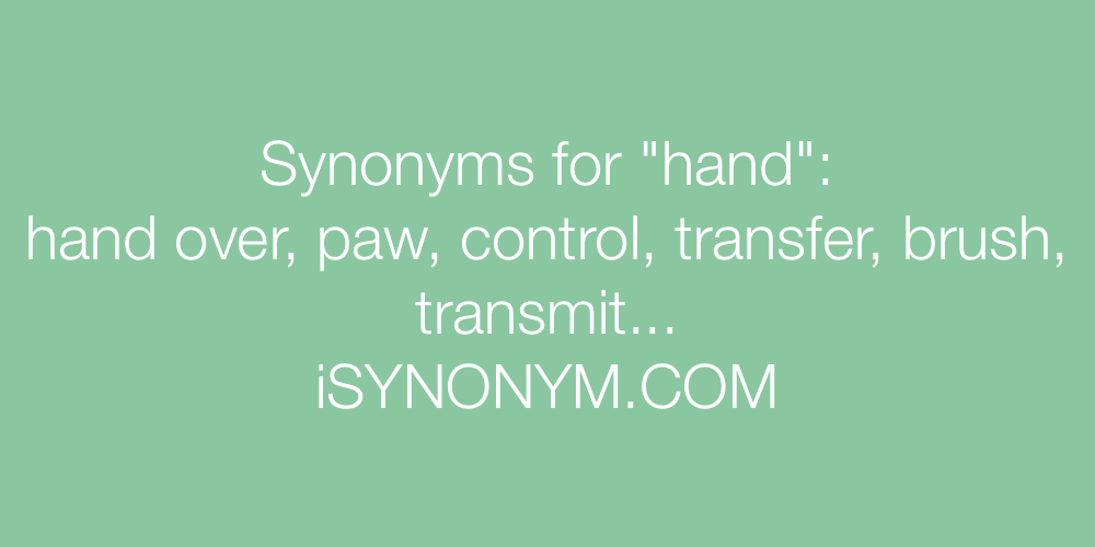 Synonyms hand