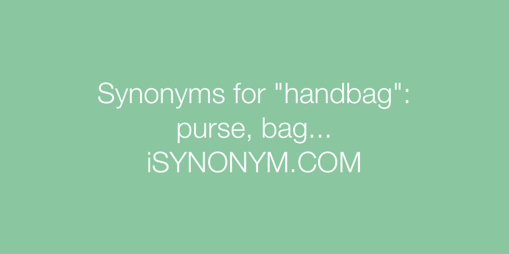 Synonyms handbag