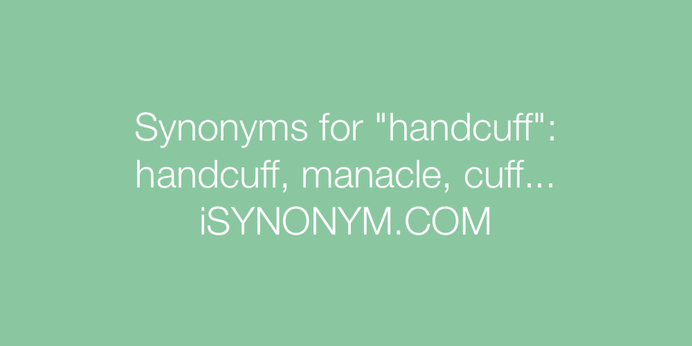 Synonyms handcuff