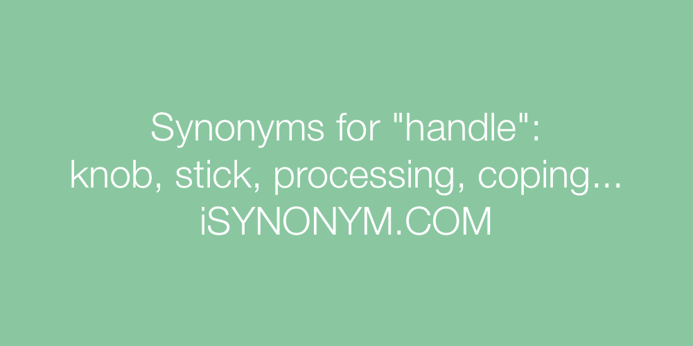 Synonyms handle