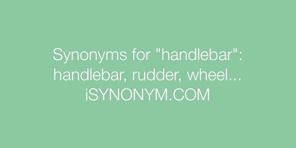 Synonyms handlebar