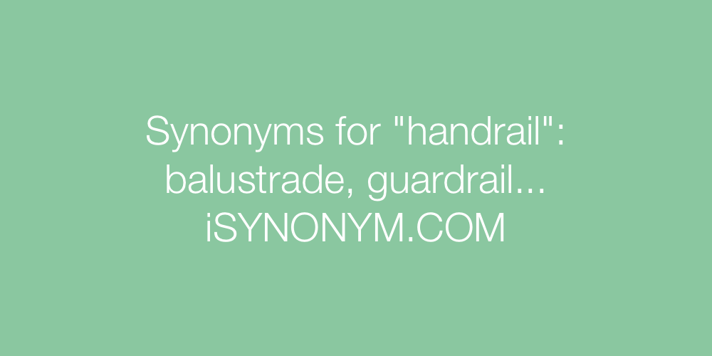 Synonyms handrail