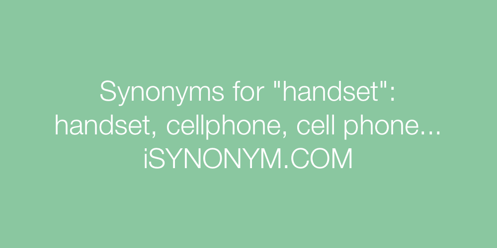 Synonyms handset