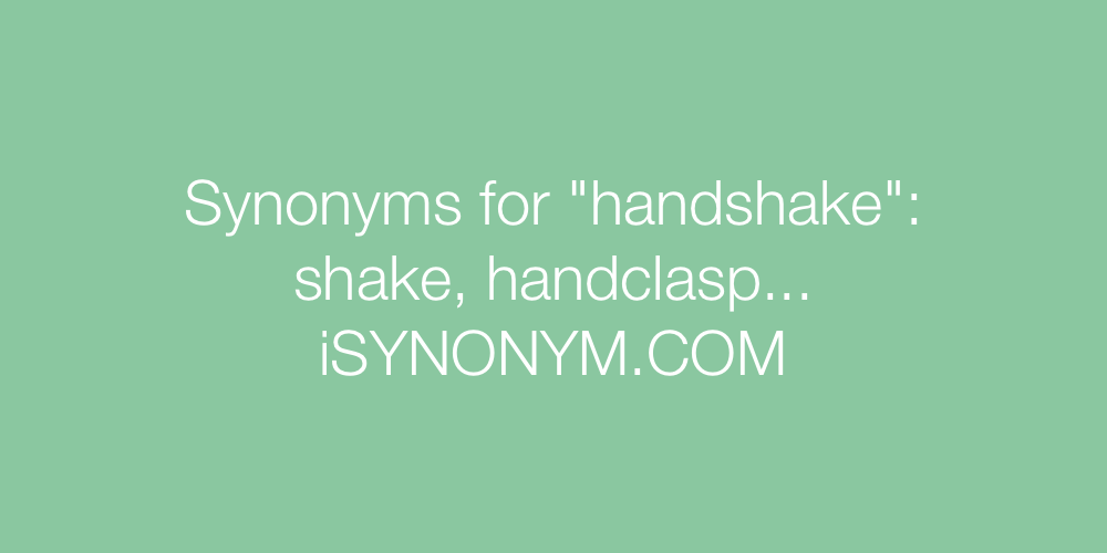 Synonyms handshake