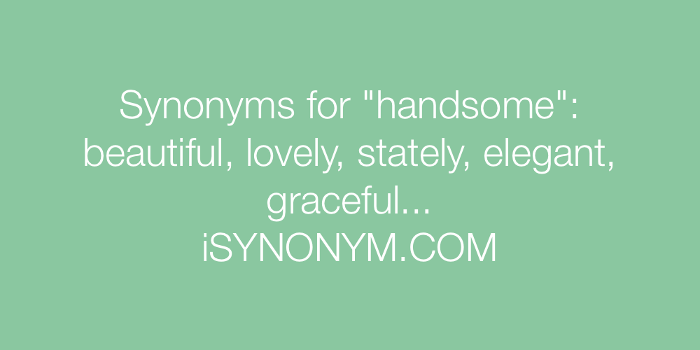 Synonyms handsome