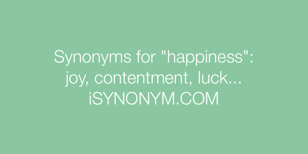 Synonyms happiness