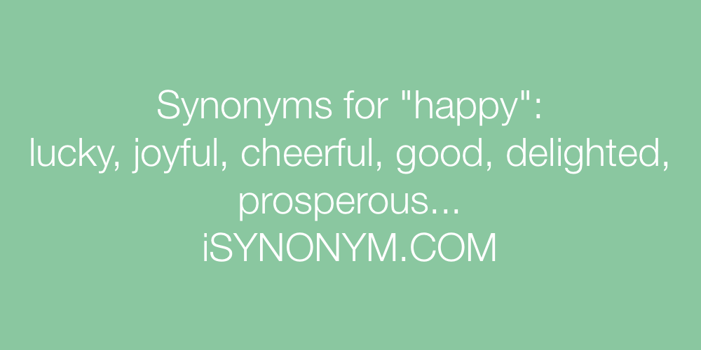 Synonyms happy