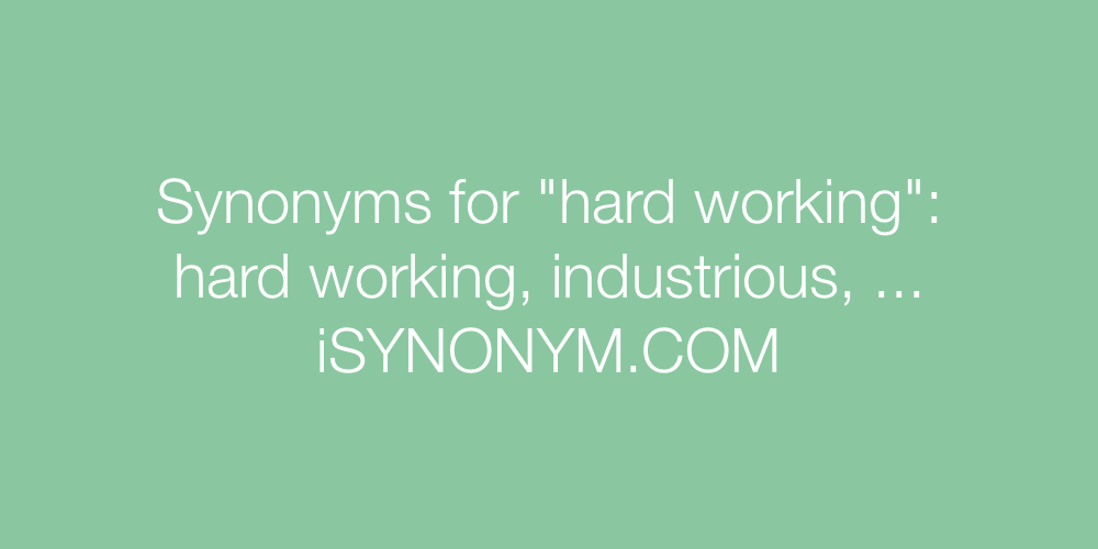 Synonyms hard working