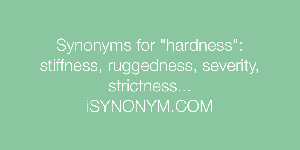 Synonyms hardness