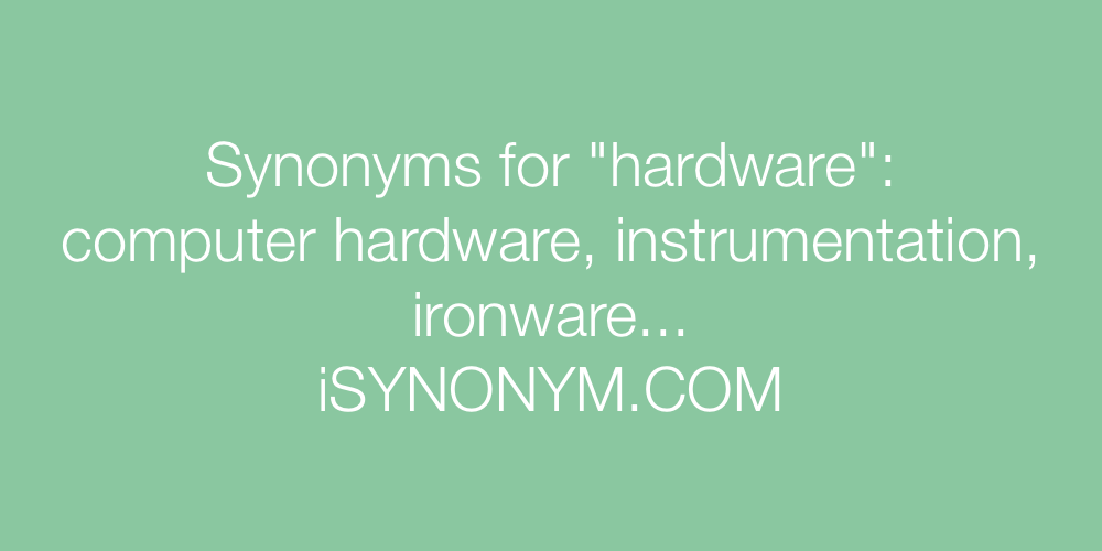 Synonyms hardware