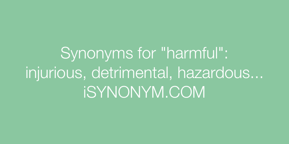 Synonyms harmful