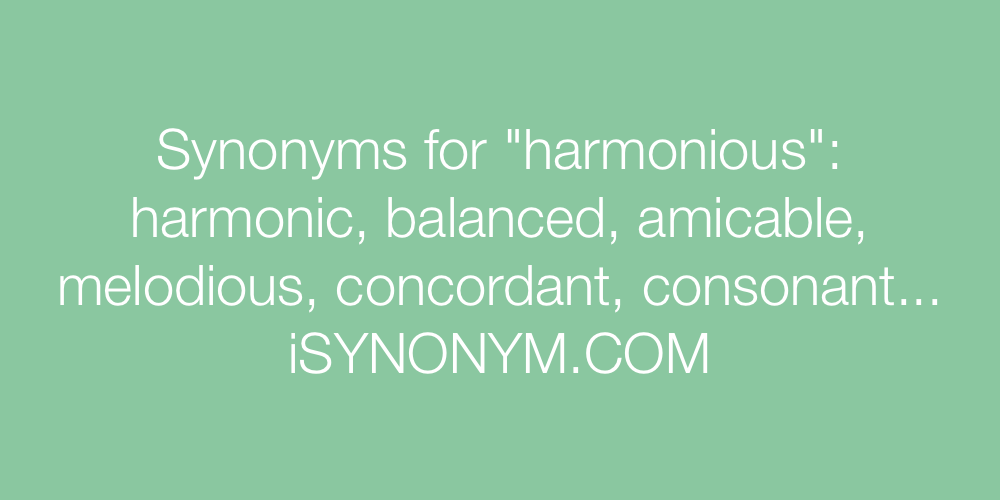 Synonyms harmonious