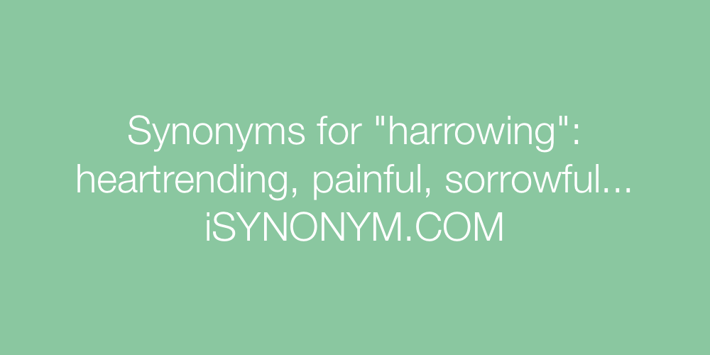 Synonyms harrowing