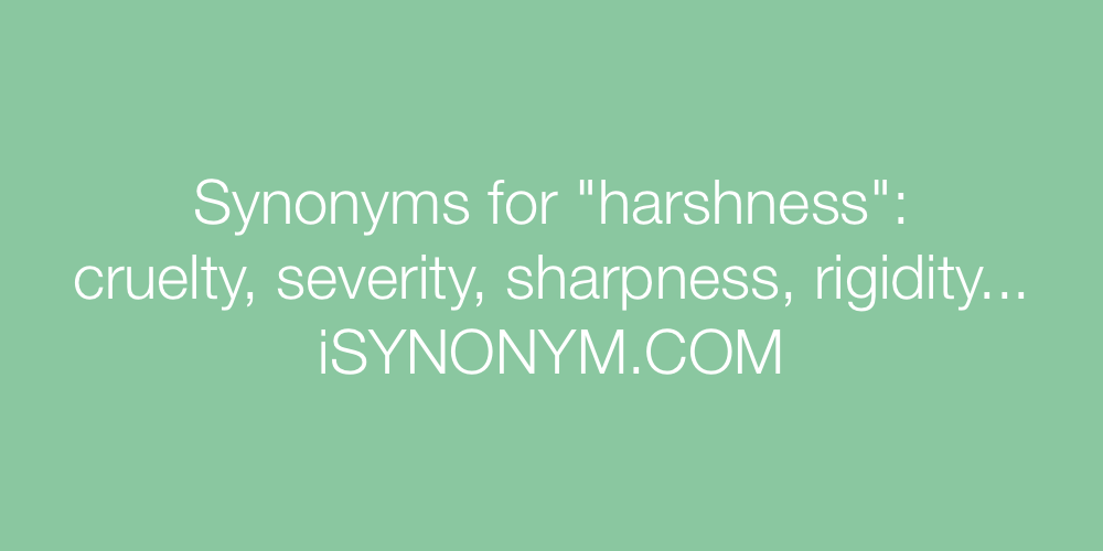 Synonyms harshness