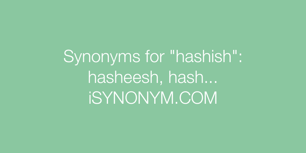 Synonyms hashish