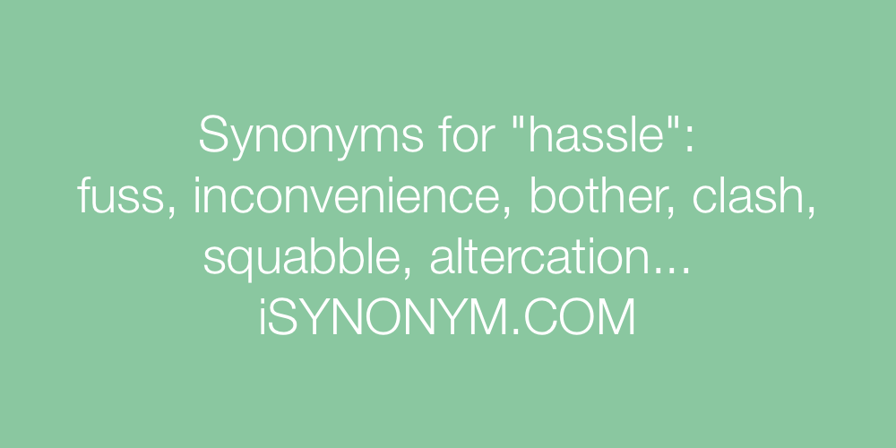 Synonyms hassle