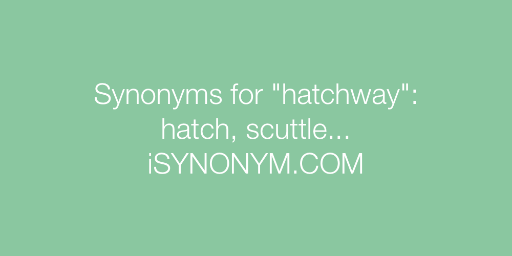 Synonyms hatchway