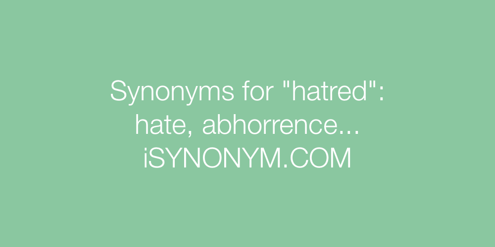 Synonyms hatred