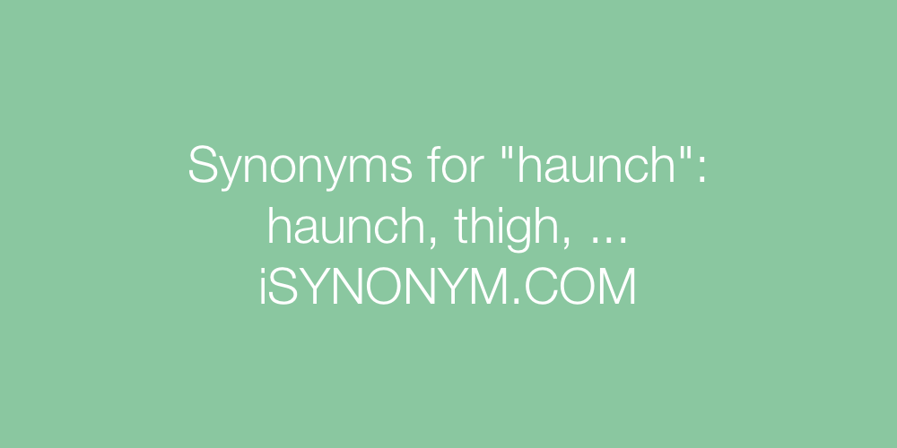 Synonyms haunch